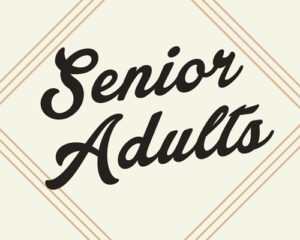 Senior Adult Men's Fellowship @ B304