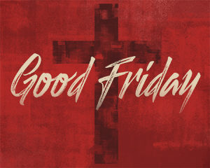 Good Friday - Office Closed
