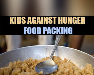 Kids Against Hunger @ Fellowship Hall