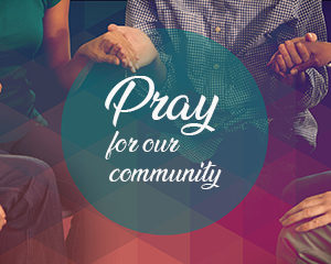 Prayer Ministry to the Community